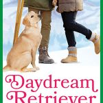 Cover Reveal – Daydream Retriever (Alpine Grove #10)